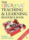Creative Teaching  Learning Resource Book
