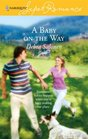 A Baby on the Way (Harlequin Superromance, No 1386)