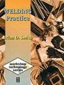 Welding Practice (Workshop Technology S.)
