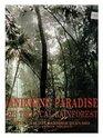 Vanishing Paradise The Tropical Rainforest