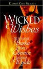 Wicked Wishes Serendipity / Craven's Downfall / A Wish Away