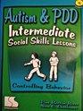 Autism  PDD Intermediate Social Skills Lessons Controlling Behavior