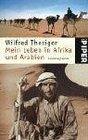 Mein Leben in Afrika und Arabien