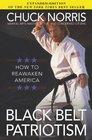 Black Belt Patriotism How to Reawaken America