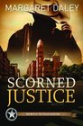 Scorned Justice (Men of Texas Rangers, Bk 3)