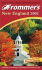 Frommer's 2002 New England
