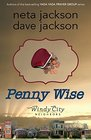 Penny Wise (Windy City Neighbors, Bk 3)