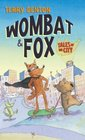 Wombat and Fox Tales of the City
