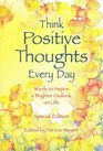 Think Positive Thoughts Every Day Poems to Inspire a Brighter Outlook on Life