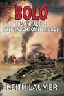 Bolo The Annals of the Dinochrome Brigade