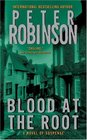 Blood at the Root (Inspector Banks, Bk 9)