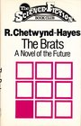 THE BRATS A NOVEL OF THE FUTURE