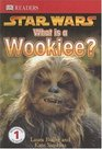 What Is a Wookiee
