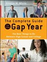 The Complete Guide to the Gap Year: The Best Things to Do Between High School and College