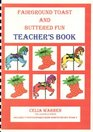 Fairground Toast and Buttered Fun Teacher's Guide