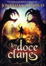 Los doce clanes/ Heroes Of The Valley