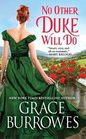 No Other Duke Will Do (Windham Brides, Bk 3)
