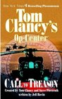 Call to Treason (Tom Clancy's Op Center, Bk 11)