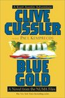 Blue Gold (NUMA Files, Bk 2)