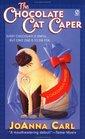 The Chocolate Cat Caper (Chocoholic, Bk 1)