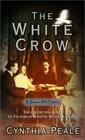 The White Crow (Beacon Hill, Bk 3)