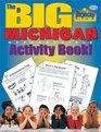 The Big Michigan Activity Book (The Michigan Experience)