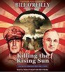Killing the Rising Sun: How America Vanquished World War II Japan (Audio CD) (Unabridged)