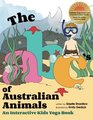 The ABC's of Australian Animals: An Interactive Kids Yoga Book