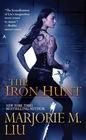 The Iron Hunt (Hunter Kiss, Bk 1)