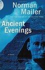 Ancient Evenings A Novel