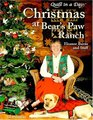 Christmas at Bear's Paw Ranch (Quilt in a Day)