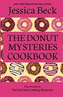 The Donut Mysteries Cookbook
