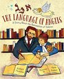The Language of Angels The Reinvention of Hebrew