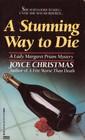 A Stunning Way to Die (Lady Margaret Priam, Bk 4)