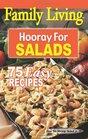 Family Living Hooray for Salads