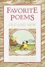 Favorite Poems: Old and New