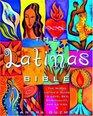 The Latina's Bible : The Nueva Latina's Guide to Love, Spirituality, Family, and La Vida