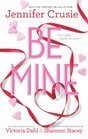 Be Mine Sizzle / Too Fast to Fall / Alone With You