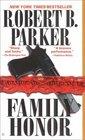 Family Honor (Sunny Randall, Bk 1)