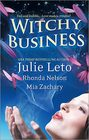 Witchy Business Under His Spell / Disenchanted / Spirit Dance