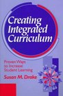 Creating Integrated Curriculum  Proven Ways to Increase Student Learning
