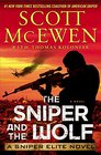 The Sniper and the Wolf A Sniper Elite Novel