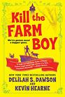 Kill the Farm Boy The Tales of Pell