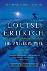 The Antelope Wife A Novel