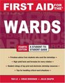 First Aid for the Wards: Fourth Edition (First Aid Series)