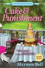 Cake and Punishment A Southern Cake Baker Mystery
