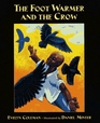 The Foot Warmer and the Crow