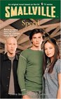 Speed (Smallville Series for Young Adults, No 5)
