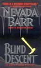 Blind Descent (Anna Pigeon, Bk 6)