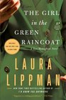The Girl in the Green Raincoat (Tess Monaghan, Bk 11)